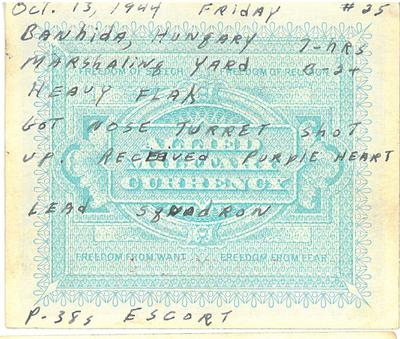 1944-10-13 Mission 25 - Banhida, Hungary Marshalling Yard, CH Purple Heart
